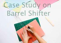 Barrel Shifter Case Study
