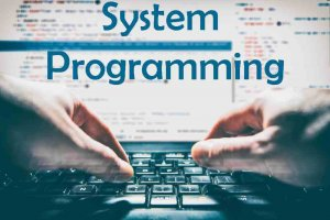 What is system programming?