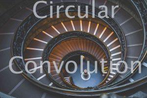 Circular Convolution